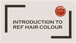 Introduction to REF Hair Colour