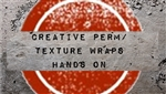 Creative Perm / Texture Wraps - Hands On