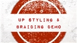 Up Syling & Braiding - Demo