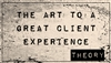 The Art to a Great Client Experience