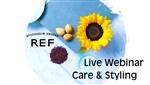 Live Webinar - REF Care & Styling
